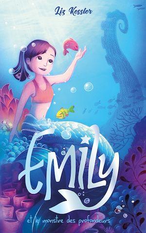 Téléchargez le livre :  Emily - tome 2 - et le monstre des profondeurs