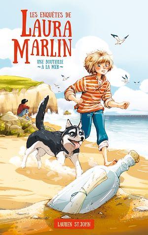 Téléchargez le livre :  Les enquêtes de Laura Marlin - Tome 1 - Une bouteille à la mer