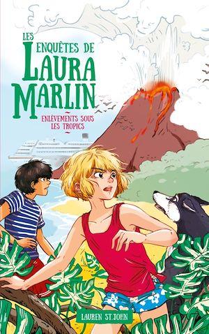 Téléchargez le livre :  Les enquêtes de Laura Marlin - Tome 2 - Enfer sous les tropiques