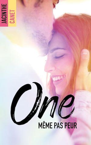 Téléchargez le livre :  One - Tome 1 - Même pas peur