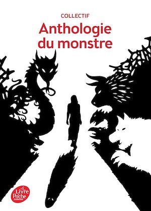 Téléchargez le livre :  Anthologie du monstre