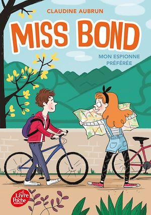 Miss Bond - Tome 2 | Aubrun, Claudine. Auteur