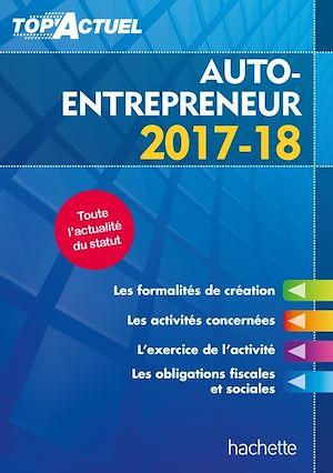 Téléchargez le livre :  Top'Actuel Micro-Entrepreneur 2017-2018