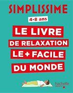 Télécharger le livre :  Simplissime Enfants - Le livre de relaxation le plus facile du monde