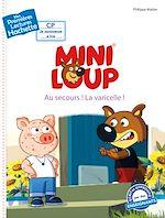 Télécharger le livre :  1ères lectures - CP2 / Mini-Loup - Au secours ! La varicelle !