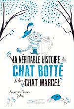 Télécharger le livre :  La véritable histoire du chat Botté et du chat Marcel