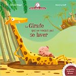 Télécharger le livre :  Mamie Poule raconte - La girafe qui ne voulait pas se laver
