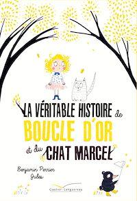Télécharger le livre : La véritable histoire de Boucle d'Or et du Chat Marcel