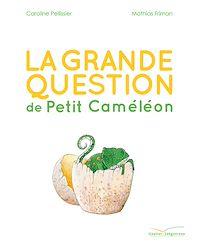 Télécharger le livre : La grande question de Petit Caméléon