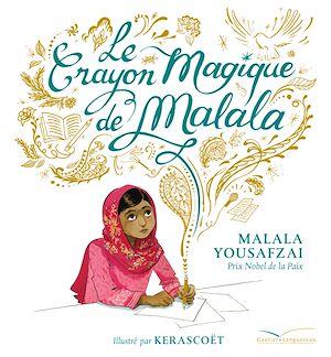 Téléchargez le livre :  Le crayon magique de Malala