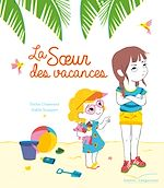 Télécharger le livre :  La soeur des vacances
