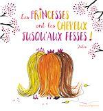 Télécharger le livre :  Les princesses ont les cheveux jusqu'aux fesses !