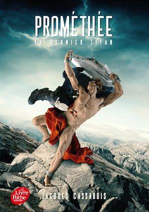 Téléchargez le livre :  Prométhée - Le Dernier Titan