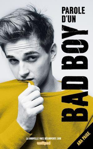Téléchargez le livre :  Parole d'un Bad Boy