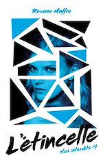 Télécharger le livre :  Nos interdits - tome 1 - L'étincelle