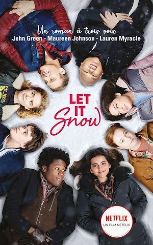 Téléchargez le livre :  Let It Snow - Le roman Flocons d'amour à l'origine du film Netflix