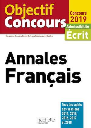 Téléchargez le livre :  Objectif CRPE  Annales Français 2019