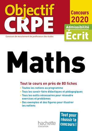 Téléchargez le livre :  Objectif CRPE en fiches Maths 2020