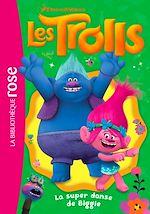 Télécharger le livre :  Trolls 09 - La super danse de Biggie