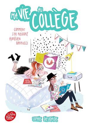Téléchargez le livre :  Ma vie au collège - Comment j'ai relooké Aurélien Barucci