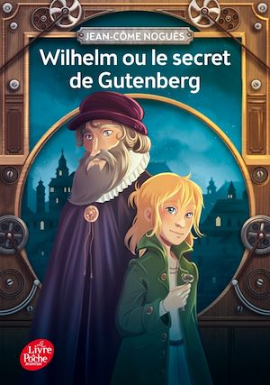 Téléchargez le livre :  Wilhelm ou le secret de Gutenberg