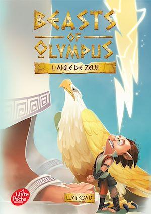 Téléchargez le livre :  Beasts of Olympus - Tome 6 - L'aigle de Zeus