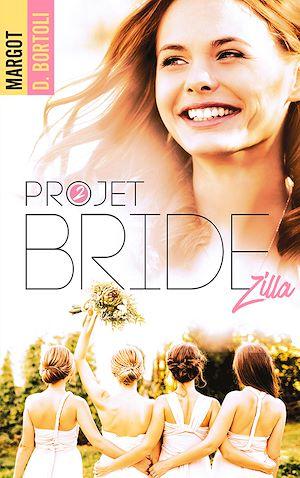 Téléchargez le livre :  Projet Bridezilla