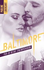Télécharger le livre :  Baltimore - 2,5 - Pour un instant d'incompréhension : une nouvelle dans l'univers de la série