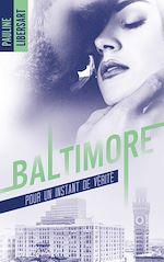 Télécharger le livre :  Baltimore - 1,5 - Pour un instant de vérité : une nouvelle dans l'univers de la série Baltimore