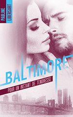 Télécharger le livre :  Baltimore - 3,5 - Pour un instant de tendresse : une nouvelle dans l'univers de la série Baltimore