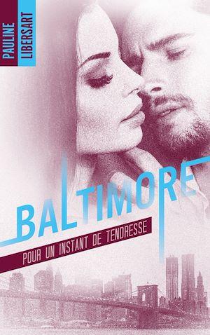 Téléchargez le livre :  Baltimore - 3,5 - Pour un instant de tendresse : une nouvelle dans l'univers de la série Baltimore