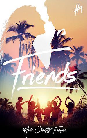 Téléchargez le livre :  Friends - tome 1