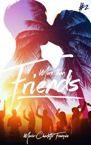 Téléchargez le livre :  Friends - tome 2