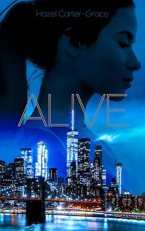 Alive Hazel Carter Grace
