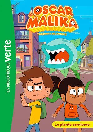 Téléchargez le livre :  Oscar et Malika 02 - La plante carnivore