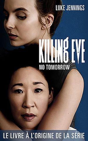 Téléchargez le livre :  Killing Eve 2 - No Tomorrow