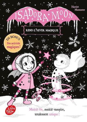 Téléchargez le livre :  Isadora Moon rend l'hiver magique
