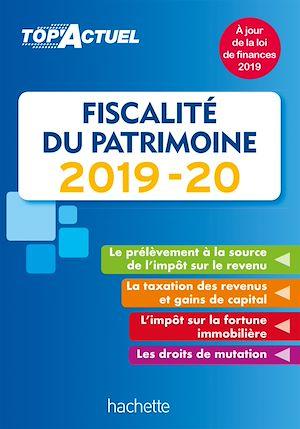 Téléchargez le livre :  Top'Actuel Fiscalité Du Patrimoine 2019-2020