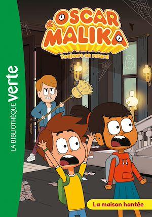 Téléchargez le livre :  Oscar et Malika 04 - La maison hantée