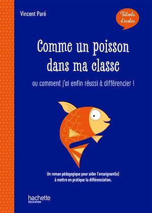 Téléchargez le livre :  Talents d'école - Comme un poisson dans ma classe - ePub FXL - Ed. 2019