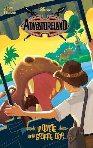 Téléchargez le livre :  Adventureland - Tome 2 - La quête de la griffe d'or