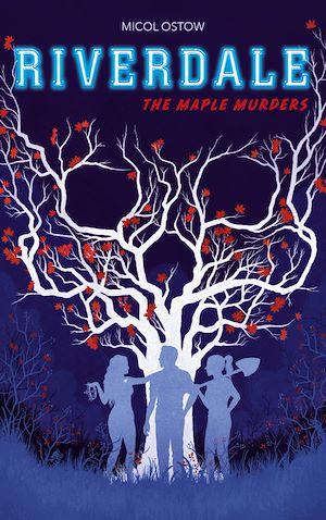Téléchargez le livre :  Riverdale - The Maple Murders