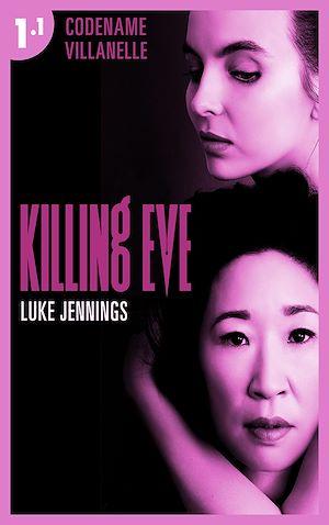 Téléchargez le livre :  Killing Eve - Codename Villanelle - Episode 1