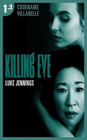 Téléchargez le livre :  Killing Eve - Codename Villanelle - Episode 2