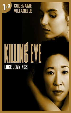 Téléchargez le livre :  Killing Eve - Codename Villanelle - Episode 3