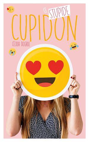 Téléchargez le livre :  Ce stupide Cupidon
