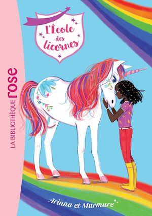 Téléchargez le livre :  L'école des Licornes 08 - Ariana et Murmure