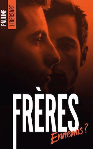Téléchargez le livre :  Frères ennemis ?