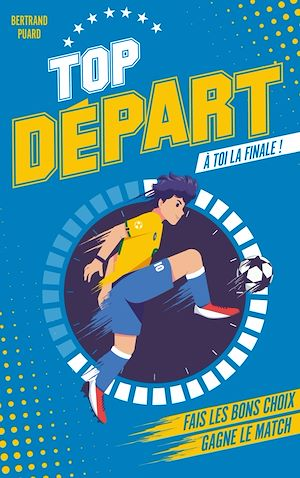 Téléchargez le livre :  Top Départ - Tome 1 - À toi la finale