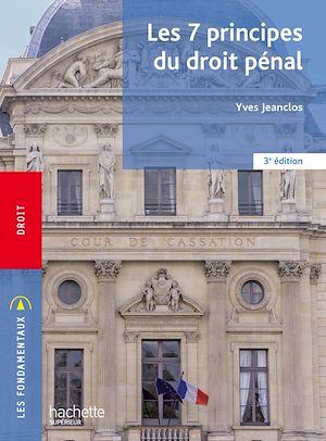 Téléchargez le livre :  Fondamentaux - Les 7 principes du droit pénal (3e édition)